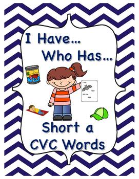 I Have...Who Has... Short A CVC Words- NO PREP