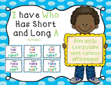 I Have, Who Has: Short A, Long A
