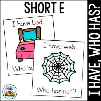 I Have, Who Has? Short E