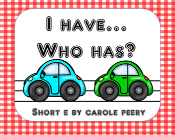 I Have Who Has Short E