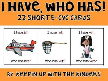 I Have, Who Has..Short E CVC