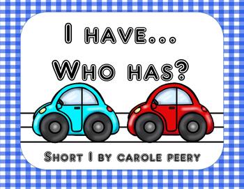 I Have Who Has Short I