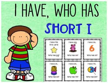 I Have, Who Has? Short I