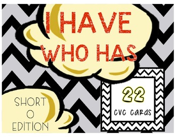 I Have, Who Has? Short O
