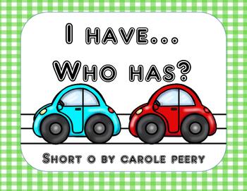 I Have Who Has Short O