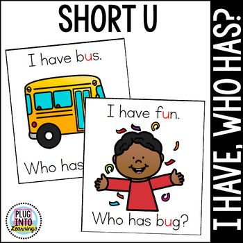 I Have, Who Has? Short U