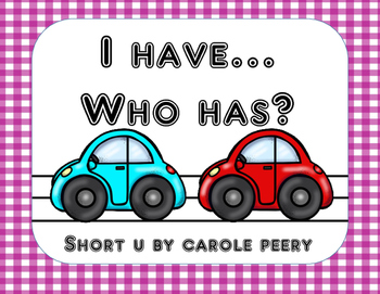 I Have Who Has Short U