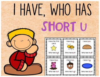 I Have Who Has? Short U
