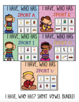 I Have Who Has? Short Vowel Bundle