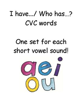 I Have/ Who Has Short Vowel Game