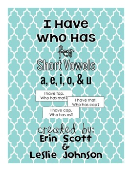I Have Who Has (Short Vowels)