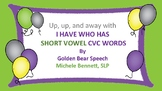 I Have, Who Has Short Vowels
