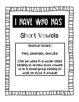 I Have Who Has Short Vowels
