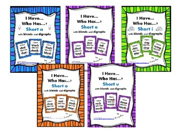 I Have... Who Has Short Vowels A,E,I,O,U with Blends and Digraphs Bundle