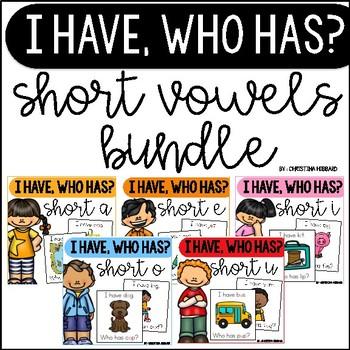 I Have, Who Has? Short Vowels Bundle
