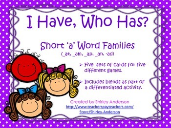 I Have, Who Has (Short /a/ word families)