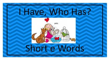 I Have, Who Has? Short e