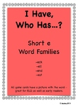 I Have, Who Has - Short /e/ Word Families