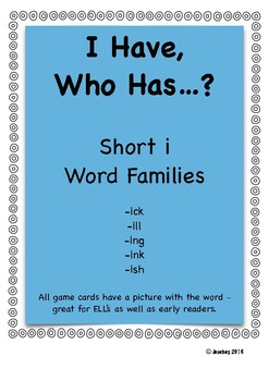 I Have, Who Has - Short /i/ Word Families