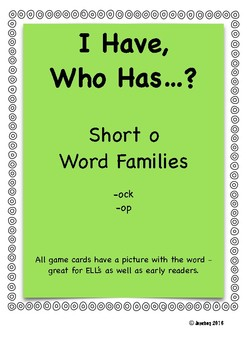I Have, Who Has - Short /o/ Word Families