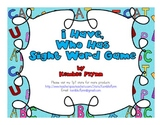 I Have Who Has Sight Word Card Game