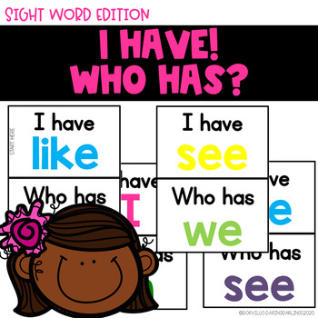 I Have Who Has - Sight Word Edition