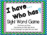 I Have-Who Has? Sight Word Game!