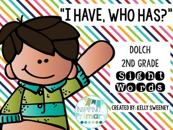 """""""I Have, Who Has?"""" Sight Word Game (Dolch 2nd Grade)"""