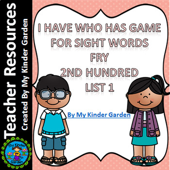 I Have Who Has High Frequency Sight Word Game Fry List 1 from 2nd 100 Words