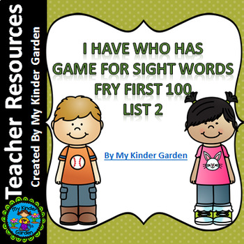 I Have Who Has High Frequency Sight Word Game Fry List 2 from 1st 100 Words