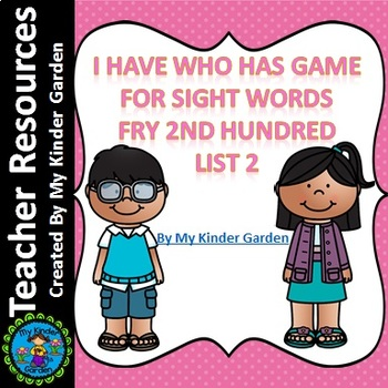 I Have Who Has Sight Word Game Fry List 2 from Second 100 Words