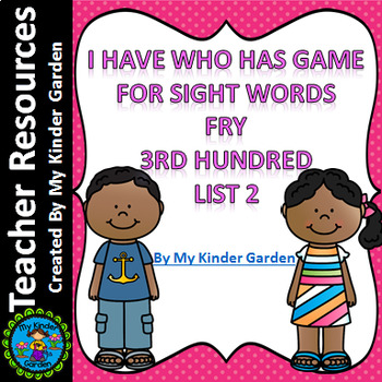 I Have Who Has Sight Word Game Fry List 2 from Third 100 Words
