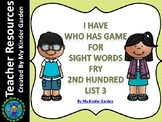 I Have Who Has Sight Word Game Fry List 3 from Second 100 Words