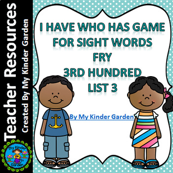 I Have Who Has Sight Word Game Fry List 3 from Third 100 Words