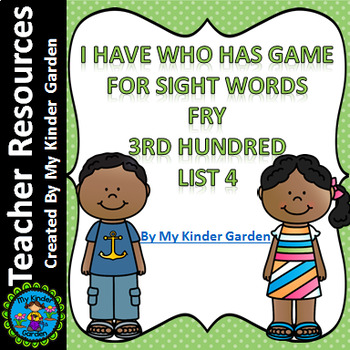 I Have Who Has Sight Word Game Fry List 4 from Third 100 Words