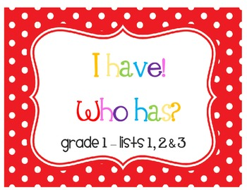 I Have! Who Has? Sight Word & Word Work Game - Grade 1 Bundle (3 Word Lists!)