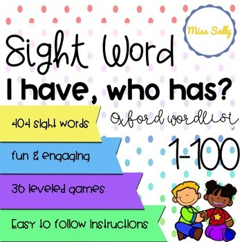 I Have, Who Has? Sight Word Game  >> Oxford Wordlist Plus 1-100