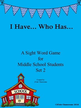 I Have...Who Has Sight Word Game for Middle School Students Set2