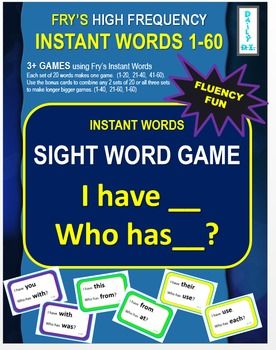 I Have Who Has - Sight Word Game using Fry's Instant Words 1-60