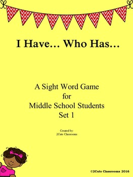 I Have...Who Has Sight Word Review Game for Middle School Students