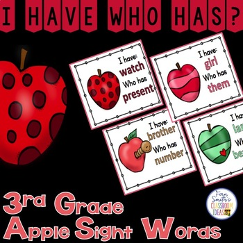 I Have, Who Has? Sight Words 3rd Grade - Apples