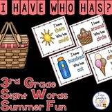 I Have, Who Has? Sight Words 3rd Grade - Summer Fun