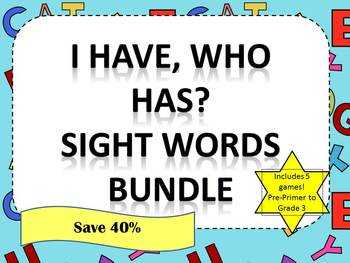 I Have, Who Has - Sight Words Bundle - Pre-Primer to Grade 3