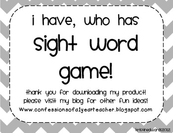 I Have, Who Has Sight Words Game!