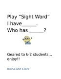I Have, Who Has Sight Words K-2