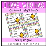 I Have Who Has – Sight Words- Kindergarten - End of the Year