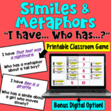 I Have... Who Has:  Similes and Metaphors    Whole Class Activity Game