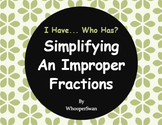 I Have, Who Has - Simplifying An Improper Fractions