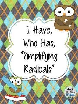 I Have Who Has Simplifying Radical Game