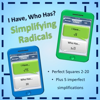 I Have, Who Has - Simplifying Radicals